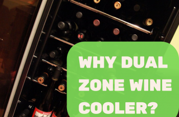 Why dual zone wine cooler